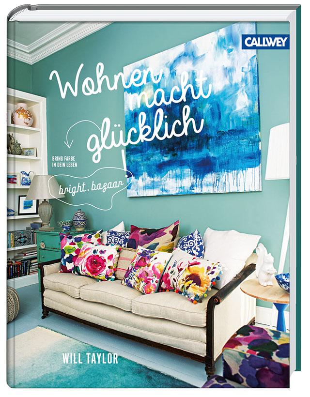 Wohnen macht glücklich Taylor_Bright Bazaar